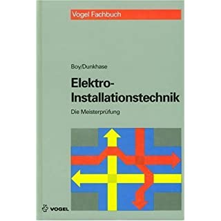 Die Meisterprüfung, Elektro-Installationstechnik by Hans G Boy (1997-09-05)