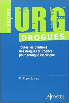 URG drogues de Philippe Ecalard ( 17 mai 2010 )