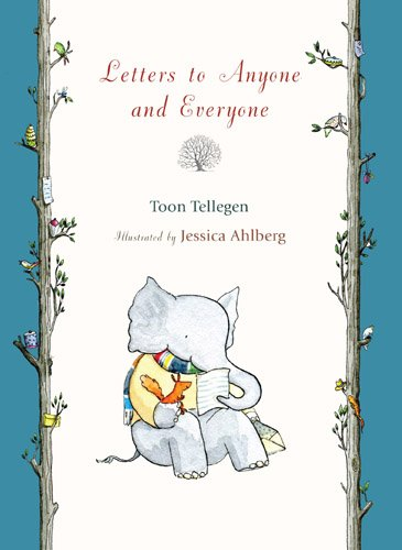 Letters to Anyone and Everyone por Toon Tellegen