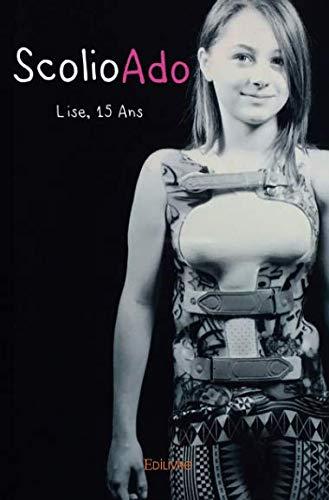 ScolioAdo Lise, 15 ans par Lise Thuillier