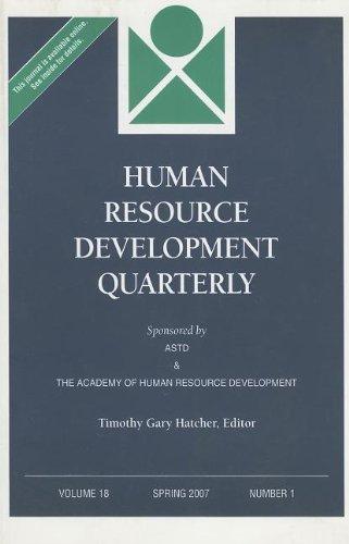 Human Resource Development Quarterly, Number 1, Spring 2007 (J-b Hrdq Single Issue Human Resource Development Qarterly, Band 70)
