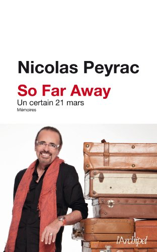 So far away: Un certain 21 mars