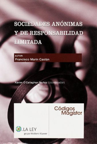 Sociedades anónimas y de responsabilidad limitada (Códigos magister) por Francisco Marín Castán