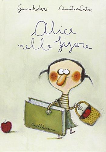 Alice nelle figure. Ediz. illustrata
