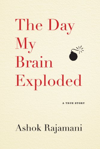 The Day My Brain Exploded: A True Story (English Edition)