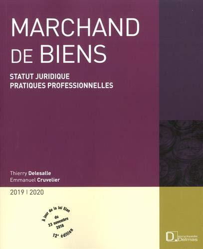 Marchand de biens : Statut juridique, pratiques professionnelles par  (Broché - Mar 6, 2019)