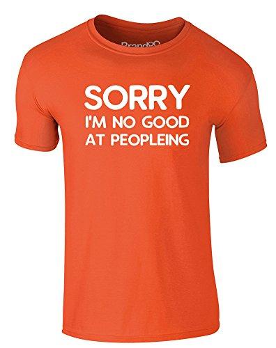 Brand88 - Sorry I'm No Good At Peopleing, Erwachsene Gedrucktes T-Shirt Orange/Weiß