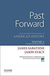 Past Forward: Articles from the Journal of American History