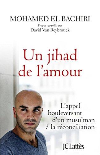 Un jihad de l'amour (Essais et documents)