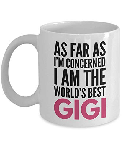 Gigi I'm Concerned Gift Grandmother With I As Am Best The Sayings Mug Text Far World's Funny Coffee BdoerCx