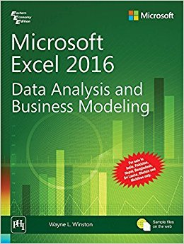 Microsoft Excel 2016—Data Analysis and Business Modeling