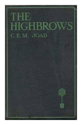 The Highbrows: a Modern Novel