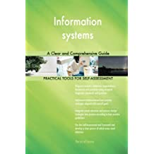 Information systems: A Clear and Comprehensive Guide