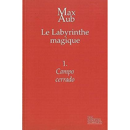 Campo cerrado: Le Labyrinthe magique - 1