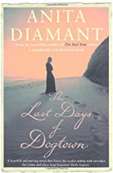 The Last Days of Dogtown by Anita Diamant (2006-08-04)