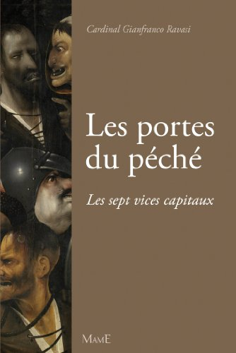 Les portes du péché - Les sept vices capitaux (Culture religieuse) par Gianfranco Ravasi