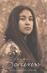 Sorceress by Celia Rees (2002-03-04)