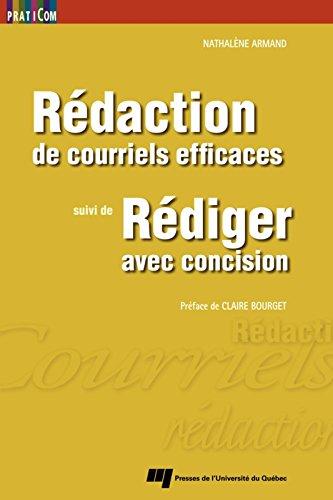 Livres Rédaction de courriels efficaces, suivi de Rédiger avec concision pdf ebook
