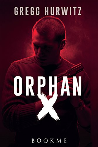Orphan X di [Hurwitz, Gregg]