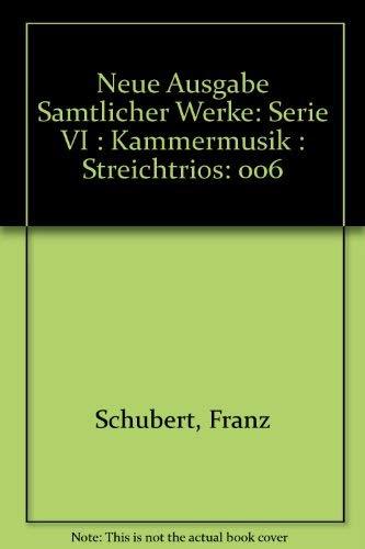 Neue Ausgabe Samtlicher Werke: Serie VI : Kammermusik : Streichtrios