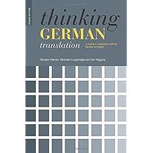 Thinking German Translation (Thinking Translation (Paperback))