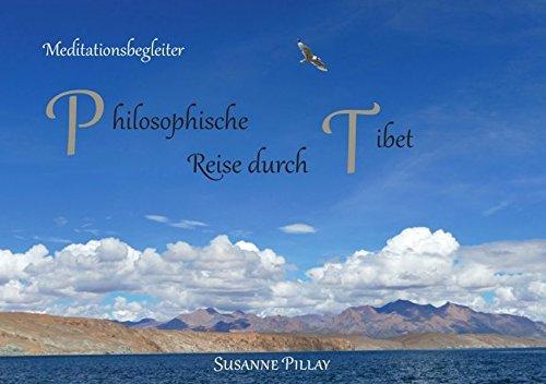 Meditationsbegleiter/Philosophische Reise durch Tibet