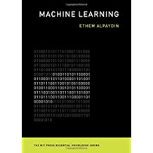Machine Learning: The New AI (MIT Press Essential Knowledge)