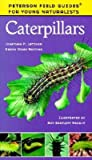 [( Caterpillars (Peterson Field Guides for Young Naturalists (Paperback)) - Greenlight By Latimer, Jonathan P ( Author ) Paperback May - 2000)] Paperback