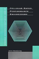 Cellular Radio Performance Engineering (Artech House Mobile Communications Series) by Asha K. Mehrotra (1994-12-01)