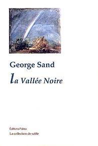 La vallée noire par George Sand