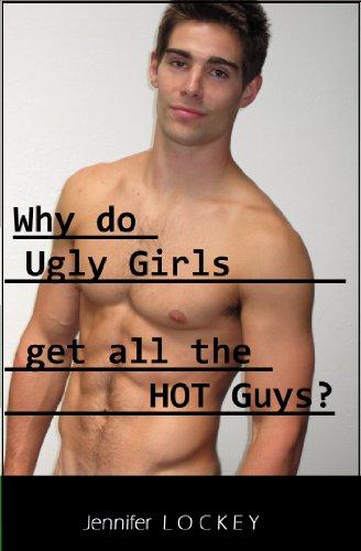 Hot guy ugly girl