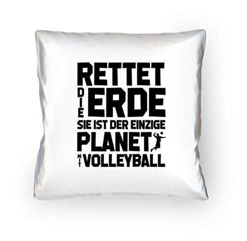 shirt-o-magic Volleyball: Rettet die Erde! - Kopfkissen 40x40cm -40cm x 40cm-Weiß (Volleyball-shirts Für Die Trainer)