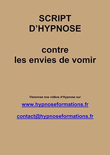 Script contre les envies de vomir par Jean-Marie Delpech
