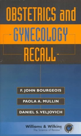 Obstetrics and Gynecology Recall (Recall Series) by F. John Bourgeois (1-Oct-1997) Paperback