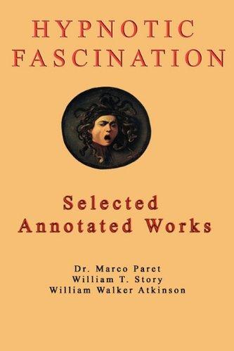 Hypnotic Fascination by William Walker Atkinson (2011-03-16)