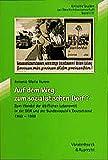 Auf dem Weg zum sozialistischen Dorf? (Kritische Studien zur Geschichtswissenschaft, Band 131) - Antonia M Humm