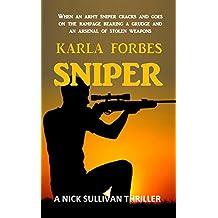 Sniper: The third Nick Sullivan thriller (The Nick Sullivan series Book 3)