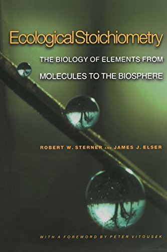 Ecological Stoichiometry: The Biology of Elements from Molecules to the Biosphere by Robert W. Sterner, James J. Elser, Peter Vitousek (2002) Paperback
