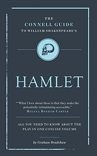 The Connell Guide to Shakespeare's Hamlet (Advanced Study Guide)
