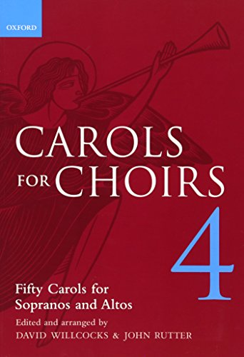 Carols for Choirs 4: Bk.4 (. . . for Choirs Collections)