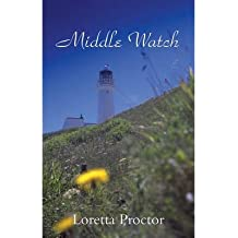 [(Middle Watch)] [ By (author) Loretta Proctor ] [April, 2012]