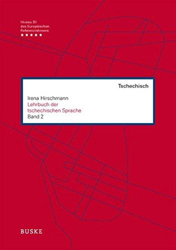 Lehrbuch der tschechischen Sprache, Bd.2