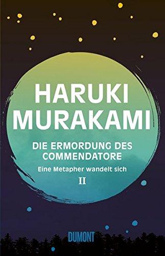 Buchseite und Rezensionen zu 'Die Ermordung des Commendatore' von Haruki Murakami