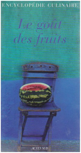 Fruits Lgumes Coffret en 2 volumes : Le got des fruits ; Etonnants lgumes