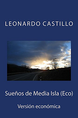 Sueños de Media Isla (Eco) por Leonardo Castillo