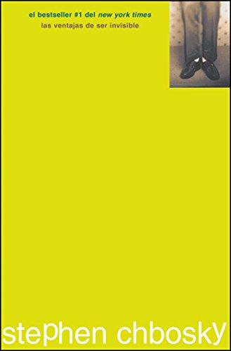 Las ventajas de ser Invisible / The Perks of Being a Wallflower par Stephen Chbosky