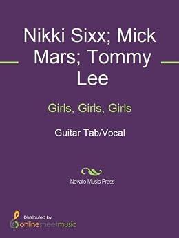 Girls, Girls, Girls von [Mick Mars, Mötley Crüe, Nikki Sixx, Tommy Lee]