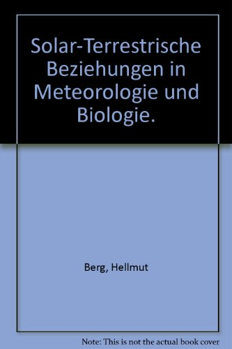 Solar-terrestrische Beziehungen in Meteorologie und Biologie