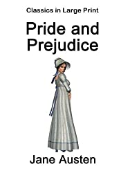 Pride and Prejudice - Classics in Large Print: Volume 5