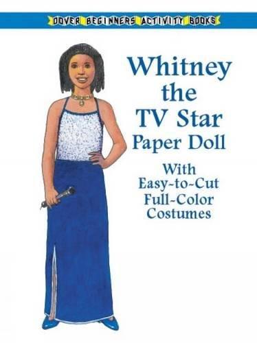 Whitney the TV Star Paper Doll (Dover Paper Dolls)